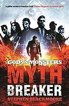 Mythbreaker by Stephen Blackmoore