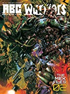 ABC Warriors - The Mek Files 2 (2000 Ad) by…