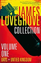 The James Lovegrove Collection: Volume One…