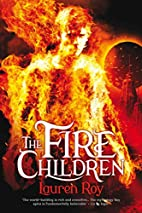 The Fire Children by Lauren M. Roy