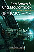 Weird Space: The Baba Yaga by Una McCormack