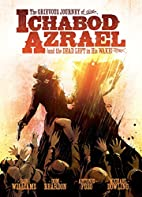 The Grievous Journey of Ichabod Azrael (And…