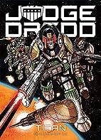 Judge Dredd: Titan by Rob Williams