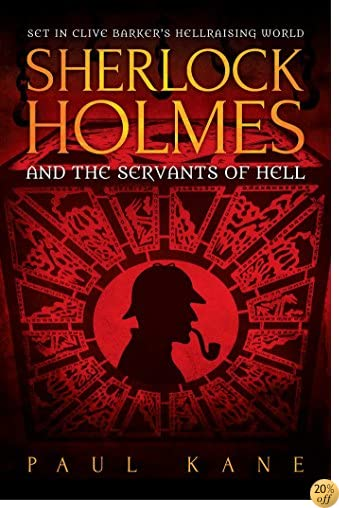 TSherlock Holmes and the Servants of Hell