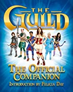 The Guild: The Official Companion by Titan…