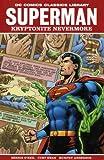 O'Neil, Dennis: Superman: Kryptonite Nevermore