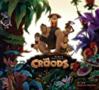 The Art of the Croods by Noela Hueso