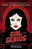 Foglio, Phil: Girl Genius: Agatha H and the Clockwork Princess