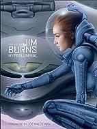 The Art of Jim Burns: Hyperluminal by Jim…