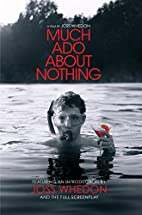 Much Ado About Nothing [Screenplay] by Joss…