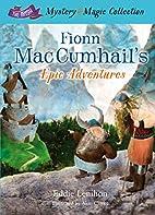 Fionn Mac Cumhail's Epic Adventures…