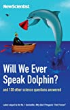 New Scientist: Will We Ever Speak Dolphin?