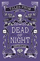 Tales from the Dead of Night: Thirteen…