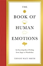 Book of Human Emotions: An Encyclopaedia of…
