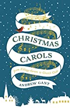 Christmas Carols: From Village Green to…