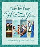 Candle Day by Day Walk with Jesus: The Story…