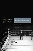 The Hurt Business: A Century of the Greatest…