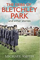The Debs of Bletchley Park and Other Stories…