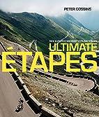 Ultimate Etapes: Ride Europe's Greatest…