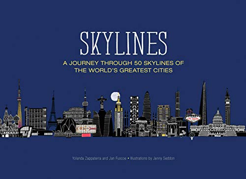 skylines-a-journey-through-50-skylines-of-the-worlds-greatest-cities