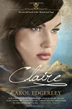 Claire (The Merencourt Saga) by Carol…