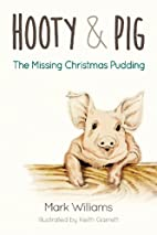 Hooty and Pig: The Missing Christmas Pudding…