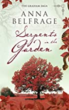 Serpents in the Garden (The Graham Saga) by…