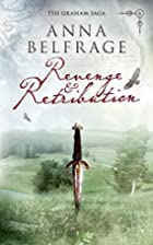 Revenge and Retribution (Graham Saga) by…