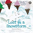 Lost in a Snowstorm by Sherry O'Berry