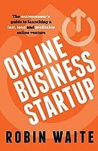 Online Business Startup: The entrepreneur's…