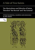 A Tale of Two Saints: The Martyrdoms and…