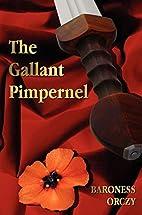 The Gallant Pimpernel - Unabridged - Lord…
