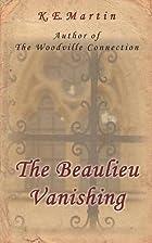 The Beaulieu Vanishing by K E Martin