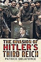 Invading Hitler's Third Reich by…