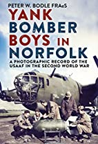 Yank Bomber Boys in Norfolk: A Photographic…
