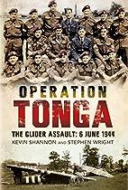 Operation Tonga - The Glider Assault: 6 June…