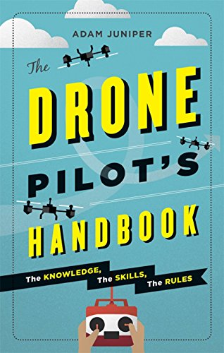 the-drone-pilots-handbook-the-knowledge-the-skills-the-rules