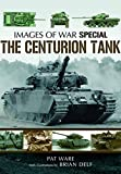 Ware, Pat: The Centurion Tank