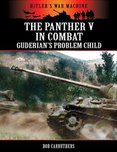 the-panther-v-in-combat-guderians-problem-child-hitlers-war-machine