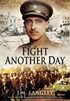 Fight Another Day by J. M. Langley