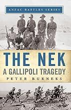 THE NEK: A GALLIPOLI TRAGEDY (Anzac Battles…