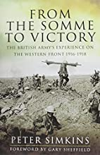 From the Somme to Victory: The British…