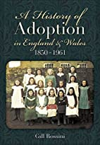 A History of Adoption in England and Wales…