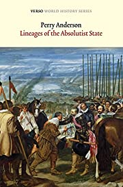 Lineages of the Absolutist State (Verso…