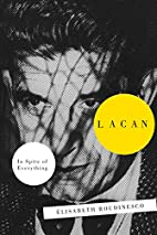 Lacan: In Spite Of Everything by Elisabeth…