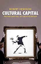 Cultural Capital: The Rise and Fall of…