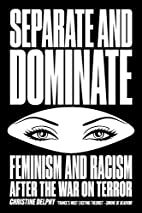 Separate and Dominate: Feminism and Racism…