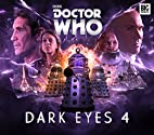 Doctor Who: Dark Eyes 4 by Matt Fitton
