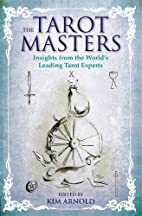 The Tarot Masters: Insights From the World's…