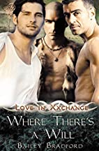 Where There's A Will (Love in Xxchange) by…